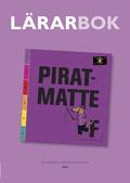 Piratresan Piratmatte F Lärarhandledning av Catarina Hansson