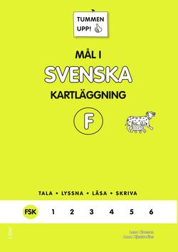 Tummen upp! Mål i svenska F-klass av Anna Kjerstadius