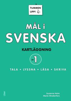 Tummen upp! Mål i svenska 1 av Anna Kjerstadius