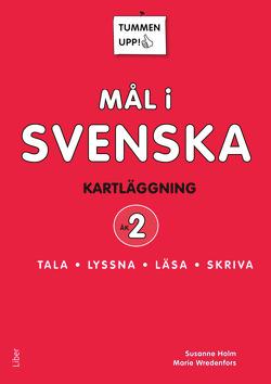 Tummen upp! Mål i svenska 2 av Anna Kjerstadius