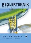 Reglerteknik Laborationer A av Erik Jansson