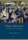 Nära relationer - introduktion till relationspsykologi av Björn Nilsson