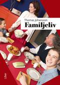Familjeliv av Thomas Johansson