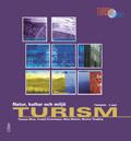 Turism - Natur, kultur och miljö Fakta av Thomas Blom