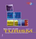 Turism - Natur, kultur och miljö Arbetsbok av Thomas Blom