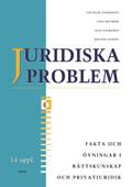 Juridiska problem Fakta & Övningar av Jan-Olof Andersson