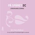 E-bok På spåret Sfi 2C Lärarhandledning cd av Karin Elffors Skogkär