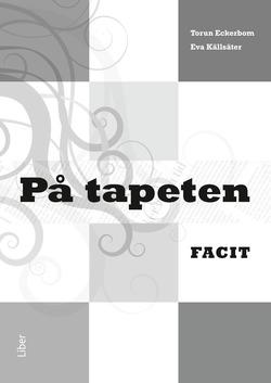 På tapeten Facit av Torun Eckerbom