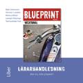 E-bok Blueprint Vocational Lärarhandledning av Christer Lundfall