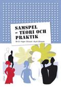 Samspel - teori och praktik av Britt-Inger Olsson