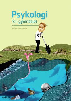 Psykologi för gymnasiet 1 och 2a av Nadja Ljunggren