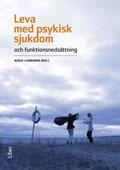 Leva med psykisk sjukdom av Nadja Ljunggren