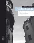 Aktiva lärare Flygfärdigande - Tanke- och inspirationsbok för svensklärare av Nadja Ljunggren