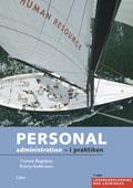 Personaladministration - i praktiken Lärarhandling med lösningar inkl cd av Yvonne Bogislaus
