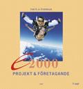 E2000 : projekt och företagande av Jan-Olof Andersson