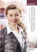 Servicekunskap, lärarhandledning med CD av Jan-Olof Andersson