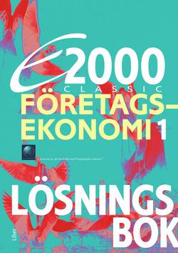 E2000 Classic Företagsekonomi 1 Lösningsbok av Jan-Olof Andersson