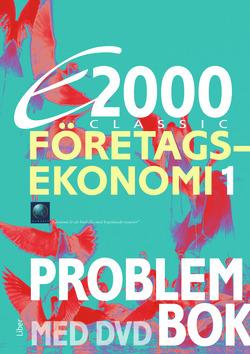 E2000 Classic Företagsekonomi 1 Problembok inkl. DVD av Jan-Olof Andersson