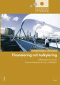 Ekonomistyrning  finansiering och kalkylering  Kommentarer och Lösningar av Jan-Olof Andersson