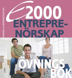 E2000 Entreprenörskap Övningsbok Handels- och administrationsprogrammet av Jan-Olof Andersson