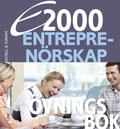 E2000 Entreprenörskap Övningsbok Hotell- och turismprogrammet av Jan-Olof Andersson