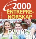 E2000 Entreprenörskap Övningsbok Naturbruksprogrammet av Jan-Olof Andersson
