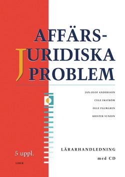 Affärsjuridiska problem Lärarhandledning med cd av Jan-Olof Andersson