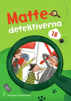 Mattedetektiverna 1B Grundbok av Anna Kavén