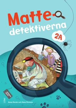 Mattedetektiverna 2A Grundbok av Anna Kavén