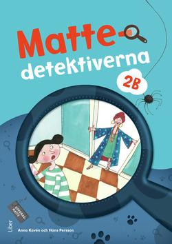 Mattedetektiverna 2B Grundbok av Anna Kavén