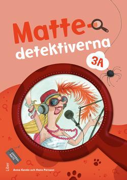 Mattedetektiverna 3A Grundbok av Anna Kavén