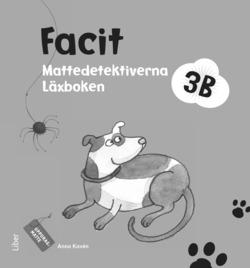 Mattedetektiverna 3B Facit av Anna Kavén