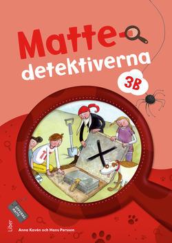 Mattedetektiverna 3B Grundbok av Anna Kavén
