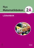 Nya Matematikboken 2 A Lärarbok av Karin Andersson
