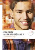 Praktisk marknadsföring A lärarhandledning m cd - Att marknadsföra i butik av Jan-Olof Andersson