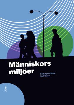 Människors miljöer av Britt-Inger Olsson