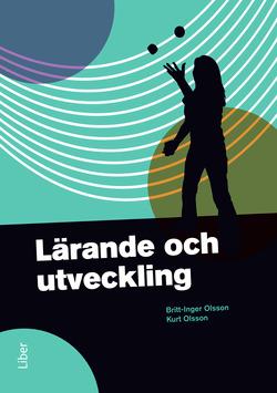 Lärande och utveckling av Britt-Inger Olsson