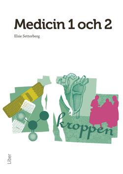 Medicin 1 och 2 av Elsie Setterberg