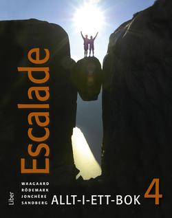 Escalade 4 Allt-i-ett-bok av Viktoria Waagaard
