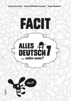 Alles Deutsch 7 Facit - Tyska för grundskolan av Annika Karnland
