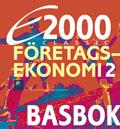 E2000 Classic Företagsekonomi 2 Basbok av Jan-Olof Andersson