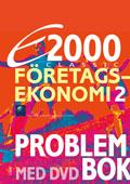 E2000 Classic Företagsekonomi 2 Problembok med DVD av Jan-Olof Andersson