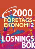 E2000 Classic Företagsekonomi 2 Lösningsbok av Jan-Olof Andersson