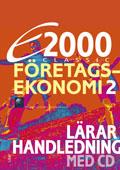 E2000 Classic Företagsekonomi 2 Lärarhandledning med CD av Jan-Olof Andersson