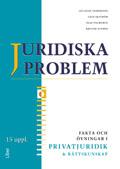 Juridiska problem Fakta och övningar i privatjuridik och rättskunskap av Jan-Olof Andersson