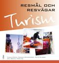 Turism – Resmål och resvägar av Thomas Blom