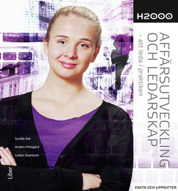 H2000 Affärsutveckling och ledarskap Fakta och uppgifter - att leda i praktiken av Gunilla Eek