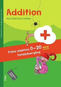 Mattedetektiverna Träna Addition 0-20 med tiotalsövergång 10-pack av Anna Kavén