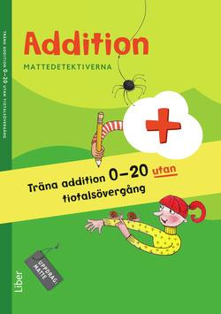 Mattedetektiverna Träna Addition 0-20 utan tiotalsövergång 10-pack av Anna Kavén