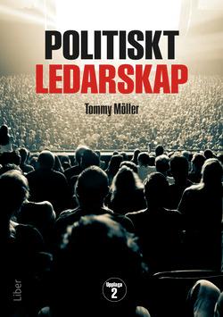 Politiskt ledarskap av Tommy Möller